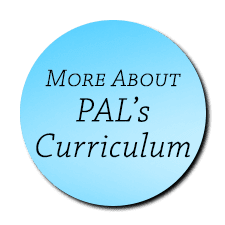 Info About PAL's Curriculum